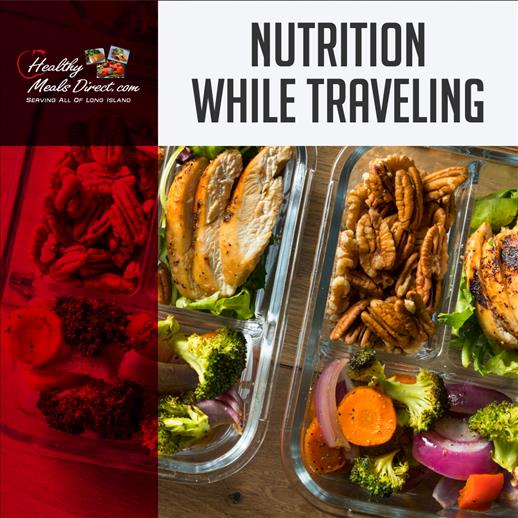 Maintaining Your Nutrition When Traveling